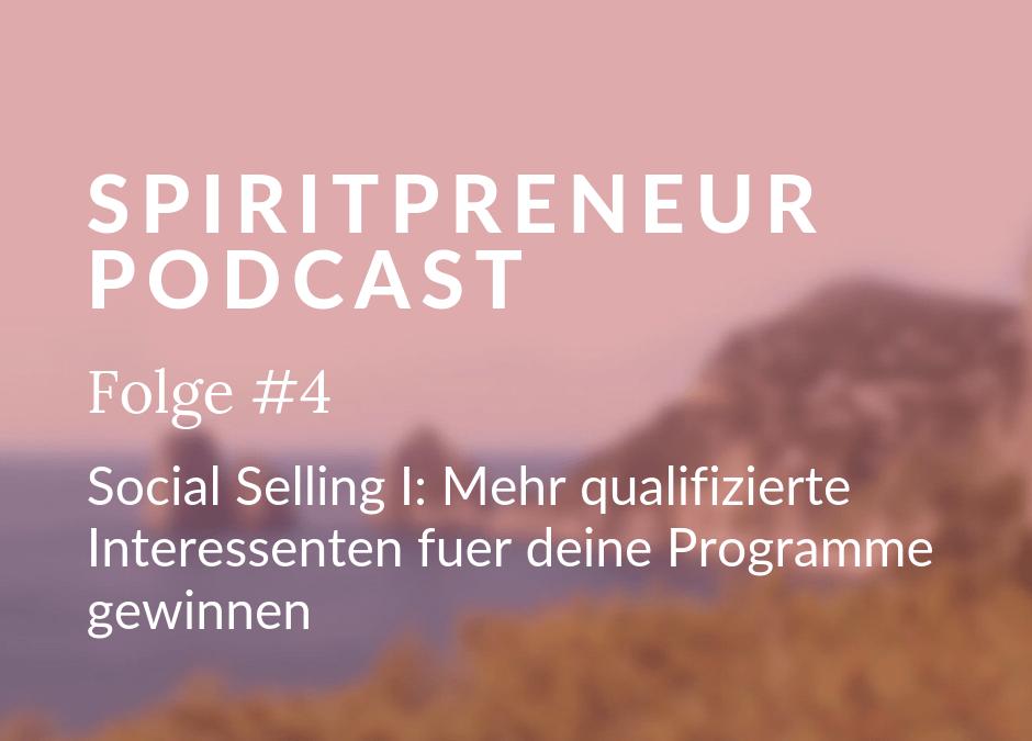 Spiritpreneur #4: Mehr Qualifizierte Interessenten fuer deine online Programme gewinnen