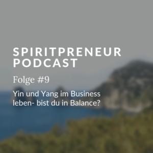 Balance im (Online) Business - bringe Yin und Yang in Einklang für ein erfolgreiches, bewusstes Business
