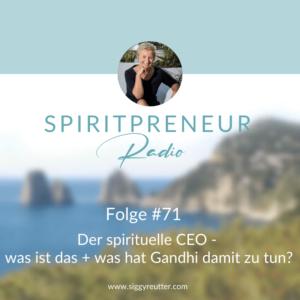 Spiritpreneur Podcast Folge #71: Der spirituelle CEO