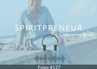 SpiritPreneur#127: Entspannter großes Businesswachstum erreichen – Teil 1