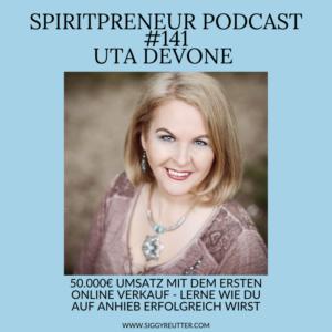 Spiritpreneur Podcast #141: Interview mit Uta Devone