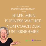SpiritPrneuer #146: Extremes Businesswachstum schaffen