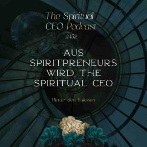 Aus SpiritPreneurs wird The Spiritual CEO