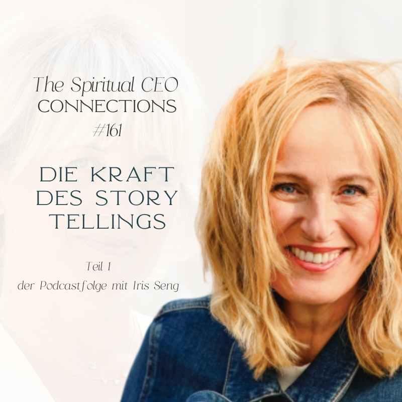 The Spiritual CEO #161: Die Kraft des Storytellings