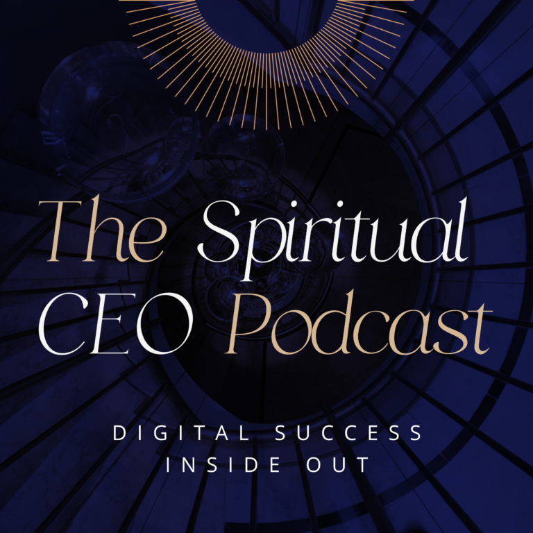 The Spiritual CEO  - digital success inside out
